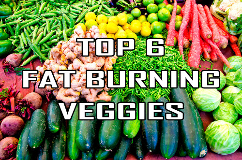 Top 6 Fat burning Veggies