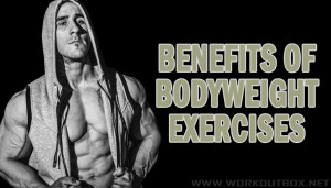 Benefits of Bodyweight Exercises