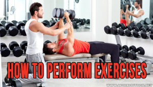 How to Perform Exercises