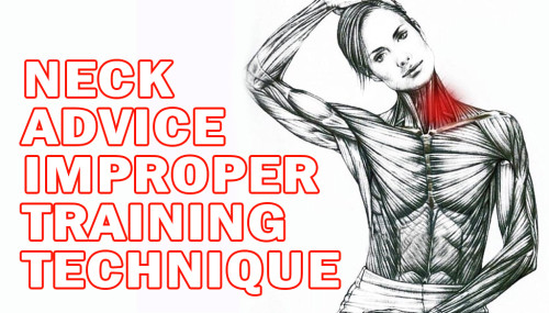 Neck Advice Improper Training Technique