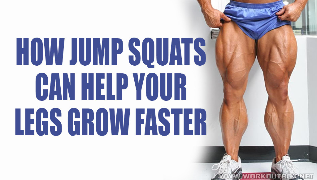 How Jump Squats Can Help Your Legs Grow Faster | Fitness