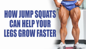 How Jump Squats Can Help Your Legs Grow Faster