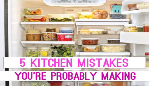 5 Kitchen Mistakes You're Probably Making