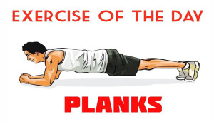 Exercise Of The Day: PLANKS