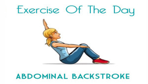 Exercise Of The Day: ABDOMINAL BACKSTROKE