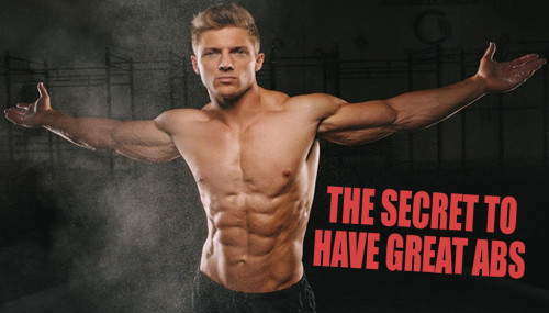 THE SECRET TO HAVE GREAT ABS