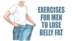 Exercises for Men to Lose Belly Fat