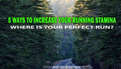 5 ways to increase your running stamina