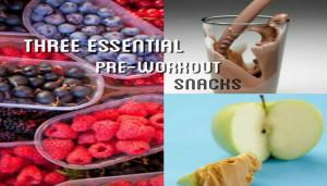Three Essential Pre-Workout Snacks