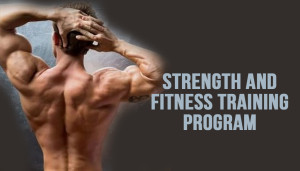 Strength and Fitness Training Program