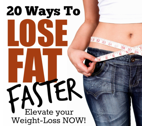 20 Ways To Lose Fat Faster