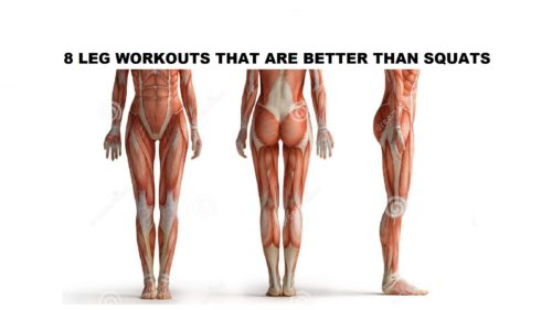 8 Leg Workouts That Are Better Than Squats