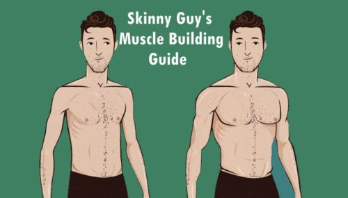 Muscle Buildig Guide for Skinny Guys